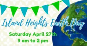Island Heights Earth Day Celebration